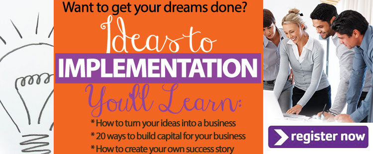 Click to register for Ariana's Ideas to Implementation