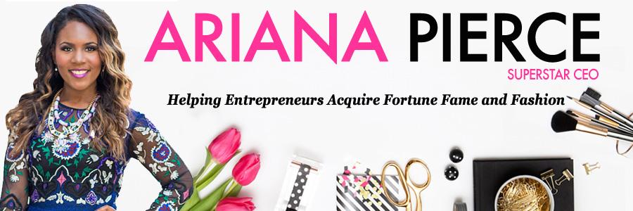 Ariana Pierce, the Superstar CEO