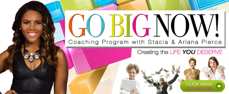 Go Big with Ariana and Stacia Pierce, click here for details!